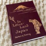 In Lotus-Land Japan「この世の楽園 日本」